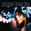 Chillout Lounge Chill Out Downbeat