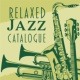 Jazz Lounge Relaxed Jazz Catalogue