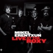 Mikel Erentxun Si te vas (Live At The Roxy)
