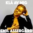 Emil Assergård Klä av mig