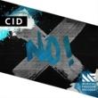 CID No!