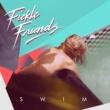 Fickle Friends Swim