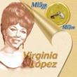 Virginia López Lo Mejor De Lo Mejor De Virginia Lopez