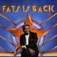 Fats Domino Fats Is Back