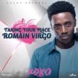 Romain Virgo Taking Your Place