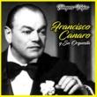 Francisco Canaro y Su Orquesta Tiempos Viejos