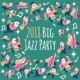 Chillout Jazz 2018 Big Jazz Party