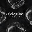 Rebelution Healing