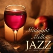 Relaxing Piano Crew Midnight Mellow Jazz