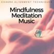 Chakra Meditation Specialists Mindfulness Meditation Music