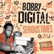 Sizzla Serious Times (Bobby Digital Reggae Anthology Vol. 2)