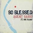 Agent Sasco (Assassin)/Dre Island So Blessed