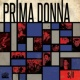 Prima Donna Press Your Luck