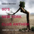 Ananda Project 90's New York Club Anthem