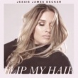 Jessie James Decker Flip My Hair