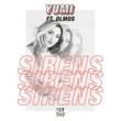 Yumi Sirens (feat. Olmos)