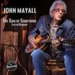 John Mayall The Sum of Something