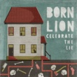 Born Lion Slowly Sinking
