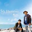 5th Elements 願い
