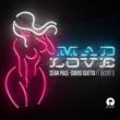 ショーン・ポール/デヴィッド・ゲッタ/ベッキー・G Mad Love (feat.ベッキー・G)