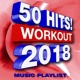 Workout Buddy 50 Hits! Workout 2018  - Music Playlist