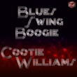 Cootie Williams The Shot Gun Boogie