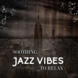 Chillout Jazz Positive Vibes