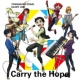 THE HIGH CADENCE(小野田坂道/今泉俊輔/鳴子章吉/手嶋純太/青八木一/鏑木一差) Carry the Hope