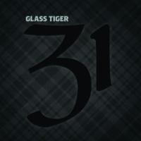 Glass Tiger 31