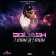 Squash I Man a I Man