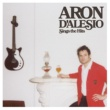 Aron D'Alesio Only Love Can Break a Heart