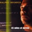 Ralphi Rosario 45 Miles