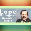Lope Balaguer Mi Padre