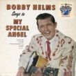 Bobby Helms My Special Angel
