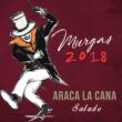 Araca la Cana Saludo 2018