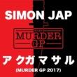 SIMON JAP ア クガ マ サ ル (Murder GP 2017)
