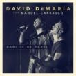 David Demaria Barcos de papel (con Manuel Carrasco) [Directo 20 años]