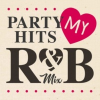 PARTY HITS PROJECT PARTY HITS MY R&B MIX