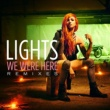 Lights We Were Here (Chase Atlantic Remix)