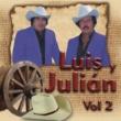Luis y Julián El Tequilero