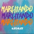 Ilegales Marchando
