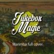 Jukebox ☆☆☆ MAGIC Havana (Healing Marimba Cover Version)