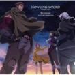 喜多修平 HOWLING SWORD / Promise