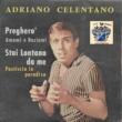 Adriano Celentano Stai lontana da me