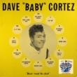 Dave (Baby) Cortez Cat Nip
