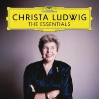 クリスタ・ルートヴィヒ Christa Ludwig - The Essentials