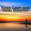 Nature Sounds Nature Music Keep Calm and Inner Balance