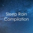 Rain for Deep Sleep Rain to Fall Asleep To