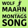 Wolf Maahn Montagssong