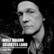 Wolf Maahn Gelobtes Land